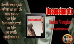 Indra Vaughn –Ossessionato